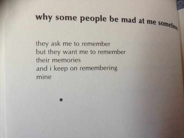 """""""why some people be mad at me sometimes"""" Lucille Clifton"""