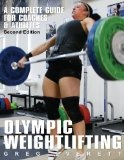 """""""Olympic Weightlifting: A Complete Guide for Athletes  Coaches"""" http://localareaads.co.uk/olympic-weightlifting-a-complete-guide-for-athletes-coaches/"""