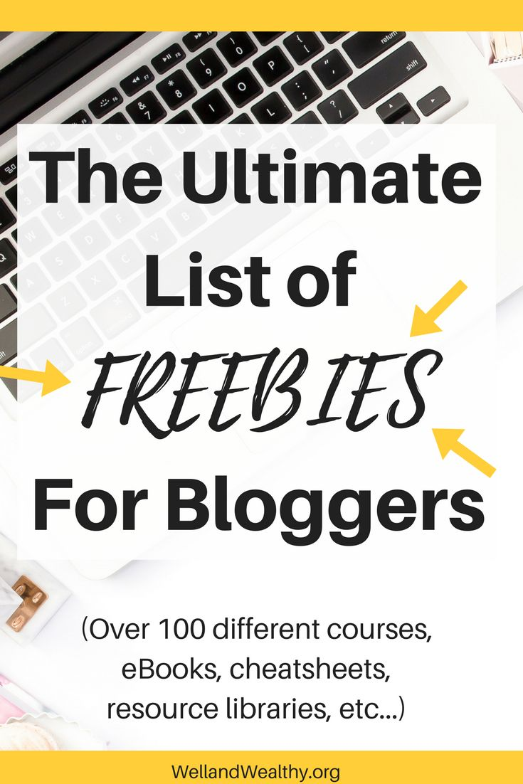 The Ultimate List of FREEBIES For Bloggers