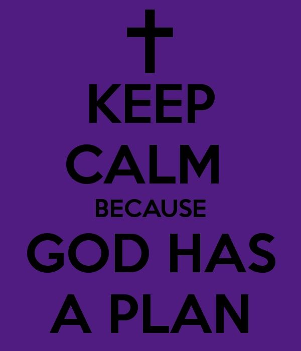 "perfect timing...""keep Calm because God has a plan"" indeed he does..."