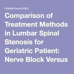 Comparison of Treatment Methods in Lumbar Spinal Stenosis for Geriatric Patient: Nerve Block Versus Radiofrequency Neurotomy Versus Spinal Surgery
