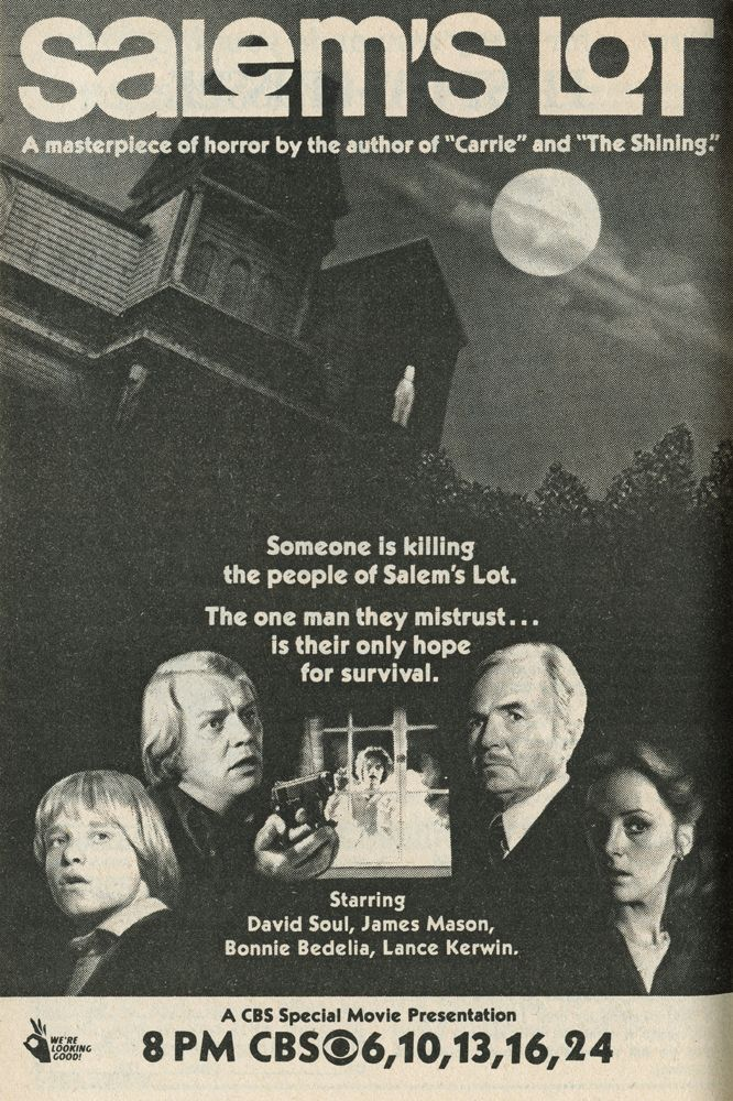 Salem's Lot (November 17-24, 1979, CBS) Directed by Tobe Hooper and starring David Soul & James Mason. One of the scariest TV movies ever.