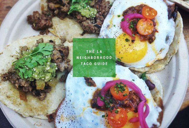 The Best Taco Shop in 23 LA Neighborhoods