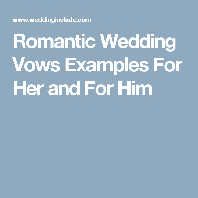 The 25 best vow examples ideas on pinterest wedding vows romantic wedding vows examples for her and for him junglespirit Choice Image