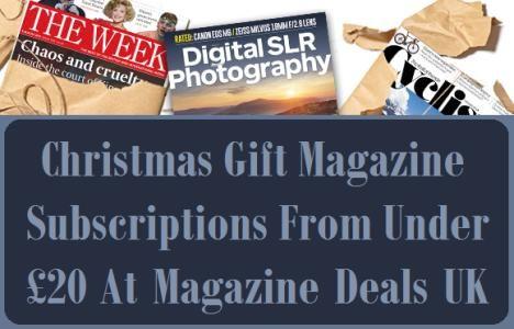 Christmas Gift Magazine Subscriptions Under £20 At Magazine Deals UK