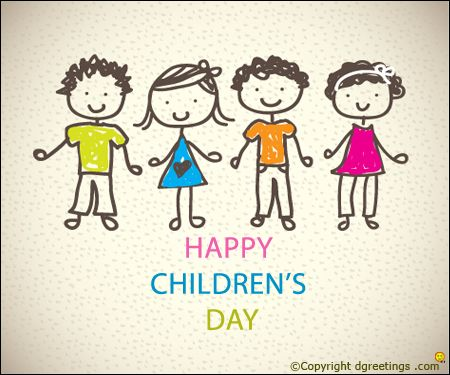 Happy children's day to you. Have fun!