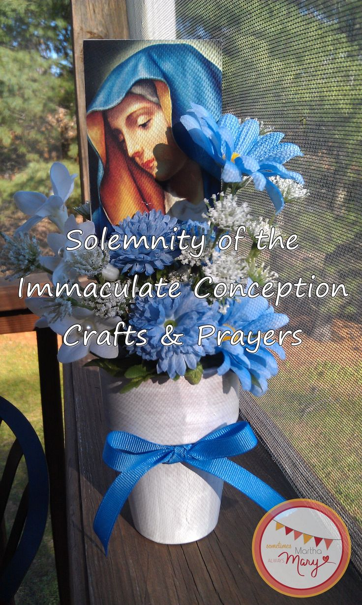 Solemnity of the Immaculate Conception Crafts & Prayers