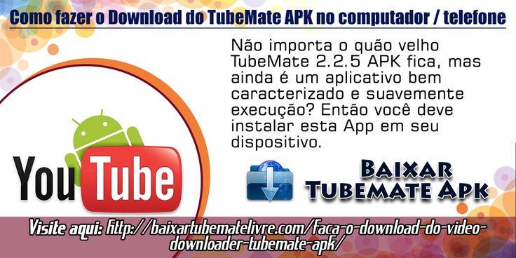 Não importa o quão velho TubeMate 2.2.5 APK fica, mas ainda é um aplicativo bem caracterizado e suavemente execução? Então você deve instalar esta App em seu dispositivo.O App funciona muito bem em todos os dispositivos compatíveis com zero erros.
