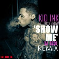 Show Me - Kid Ink Ft Chris Brown, Trinidad James, Sage The Gemini, Trey Songs, Jay Z & Rico Dolla by The Official Dj Bedo on SoundCloud