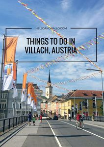 Things to do in Villach, Austria - Hello and Hallo