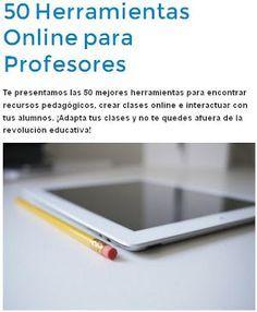 AYUDA PARA MAESTROS: 50 herramientas online para profesores