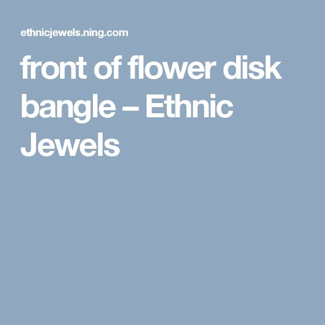 front of flower disk bangle – Ethnic Jewels