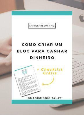 Como criar um blog do zero que seja um bom blog para se conseguir ganhar dinheiro com ele? + Checklist grátis com mais dicas e conselhos! | Nomadismo Digital Portugal via @nomadigitalpt