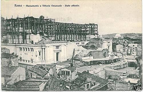Foto storiche di Roma - Vittoriano in costruzione Anno: 1910 'ca