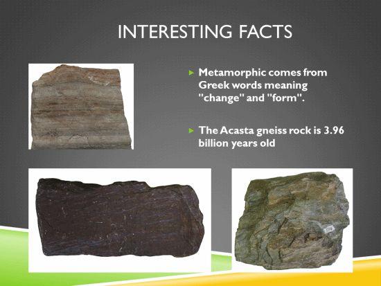 Metamorphic Rocks Interesting Facts
