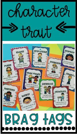 Praise your students with these fun brag tags that focus on specific, positive character traits!