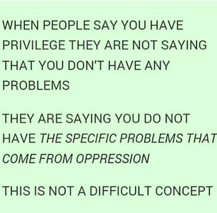 Understanding your privilege