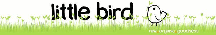 Little Bird Organics & The Unbakery Cafe - I miss you!