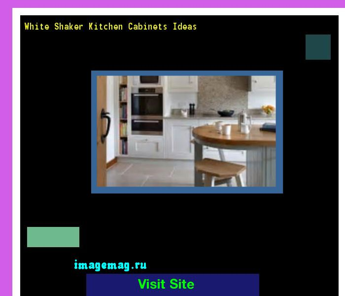 17 Best Ideas About Lowes Kitchen Cabinets 2017 On: 17 Best Ideas About White Shaker Kitchen Cabinets On