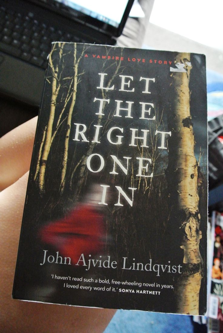 Let The Right One In  John Ajvide Lindqvist, A Little Bit Full On At