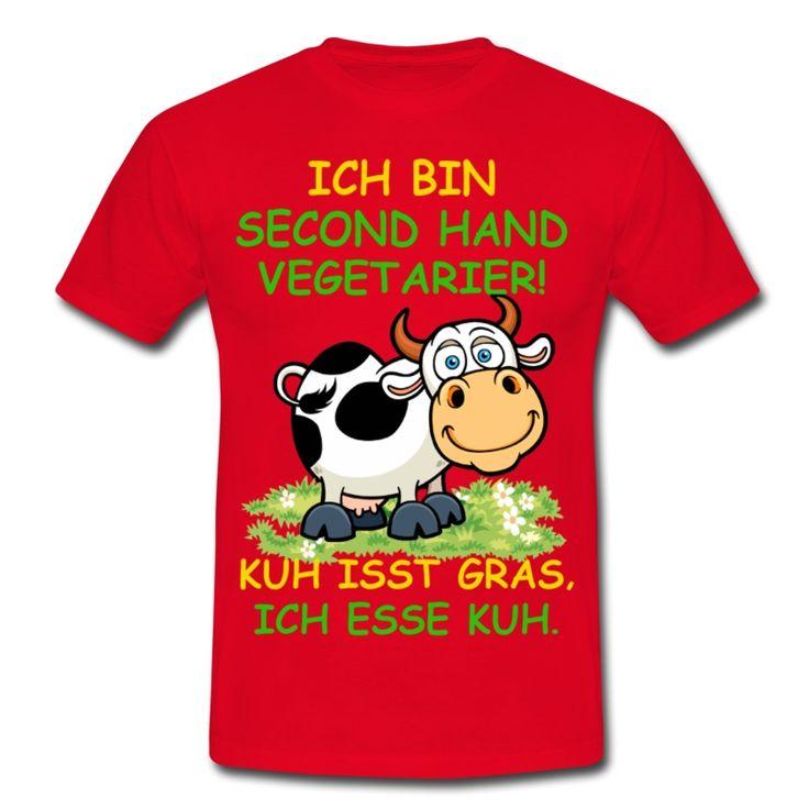 Ich bin Second Hand Vegetarier!Kuh isst Gras.Ich esse Kuhvegetarisch, Cool, Spruch, Vegetarier, Animal, Geschenk, Kuh, lustig, Speise, Vegan, vegan, Fleisch, Antivegan, Rights