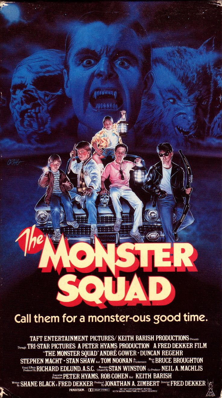 The Monster Squad is a 1987 horror comedy film written by Shane Black and Fred Dekker and directed by Fred Dekker (who also wrote and directed Night of the Creeps). It was released by Tri-Star Pictures on August 14, 1987. The film features the Universal Monsters (re-imagined by a team of special effects artists including Stan Winston)