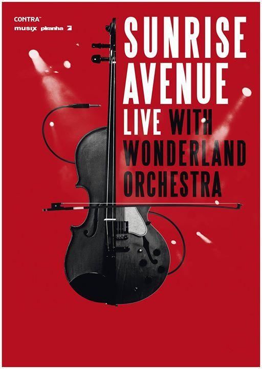 Thursday, 24 March 2016, Hanns-Martin-Schleyer-Halle, Stuttgart. Live With Wonderland Orchestra  Gast: Niila  Bereits im Mai konnten SUNRISE AVENUE ihre Fans