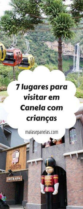7 lugares para visitar em Canela com crianças | Malas e Panelas