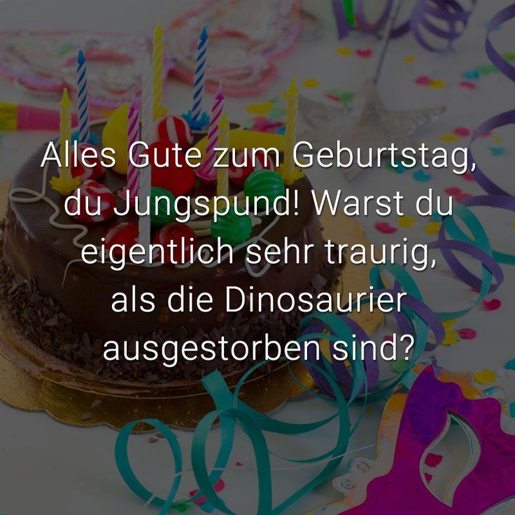 Alles Gute zum Geburtstag, du Jungspund! Warst du eigentlich sehr traurig, als die Dinosaurier ausgestorben sind?