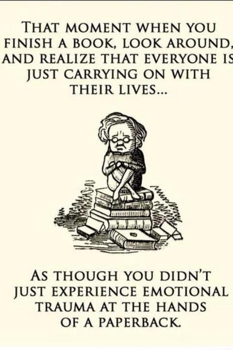 I also find it awkward when I yell while reading books and people don't know why I'm yelling.