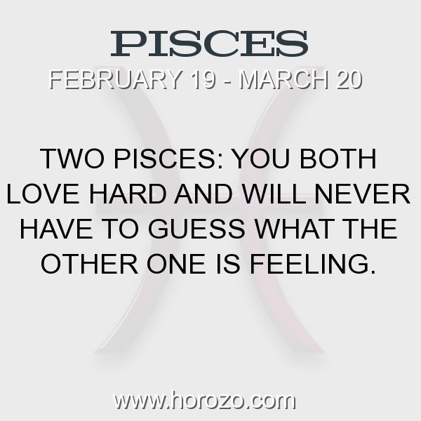Fact about Pisces: Two Pisces: You both love hard and will never have to... #pisces, #piscesfact, #zodiac. More info here: https://www.horozo.com/blog/two-pisces-you-both-love-hard-and-will-never-have-to/ Astrology dating site: https://www.horozo.com