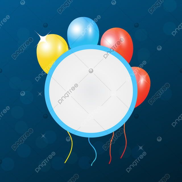 Vector Balloon Round Frame Background Frame Ribbon Birthday Party Background Frame Background