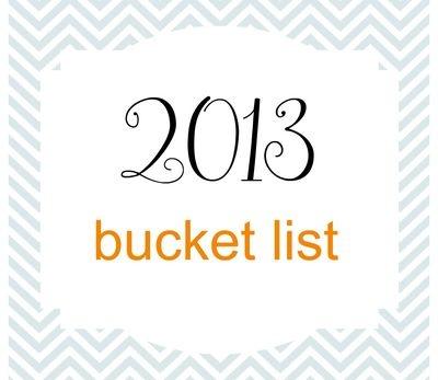 2013 Bucket List