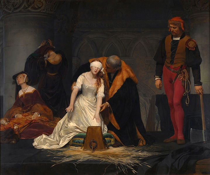 "The Execution of Lady Jane Grey, by the French painter Paul Delaroche, 1833.  Jane, blindfolded, had to be helped to find the block after crying out ""What shall I do? Where is it?"""