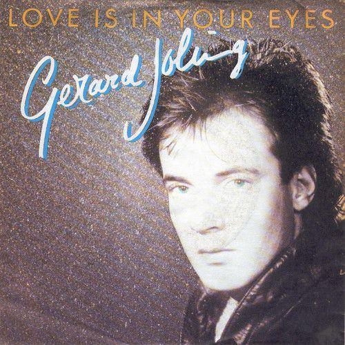 Love Is In Your Eyes Artiest(en): Gerard Joling