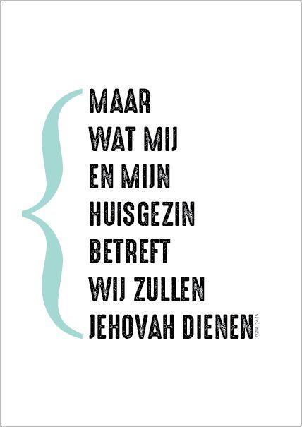JW.ORG - Jozua 24: 15 'Maar wat mij en mijn huisgezin betreft, wij zullen Jehovah dienen.'