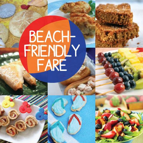 12 Great Ideas for Beach-Friendly Fare!