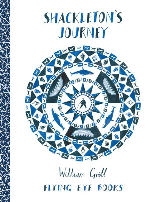 Shackleton's Journey: A Lovely Illustrated Chronicle of History's Most Heroic Polar Expedition by William Grill via brainpickings: Young, up-and-coming illustrator William Grill weaves a detailed visual narrative of Shackleton's journey to Antarctica. #Books #Shackleton #Visual_Narrative