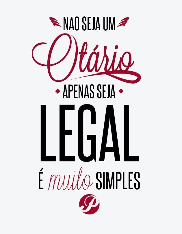 All sizes | Não seja um otário, apenas seja legal, é muito simples | Flickr - Photo Sharing!