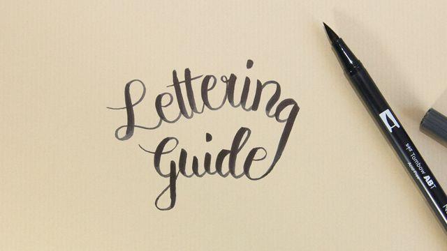 Lettering Guide: Materialien, Tipps & Tricks für Hand Lettering und Brushlettering - für Anfänger und Fortgeschrittene