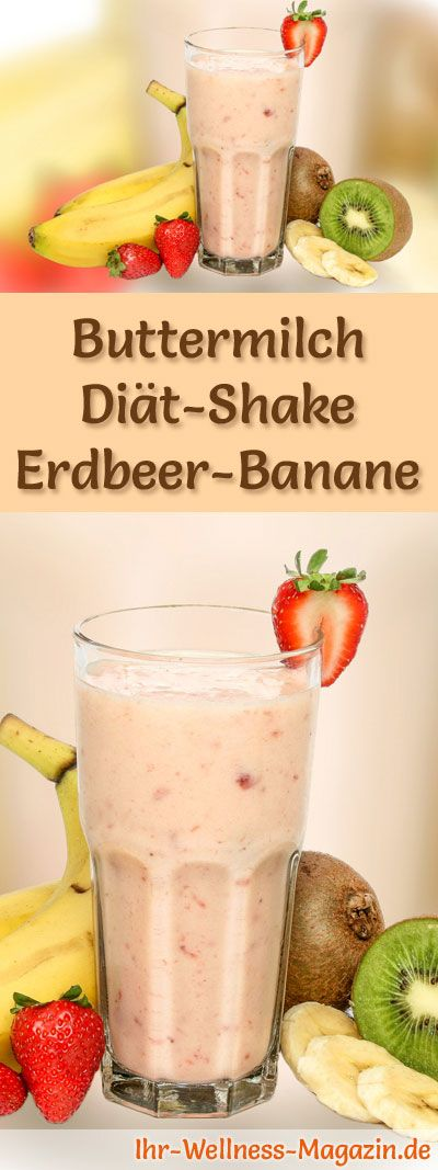Buttermilch-Shake mit Erdbeeren und Banane – Diät-Shake-Rezept mit Buttermilch – Ihr-Wellness-Magazin.de