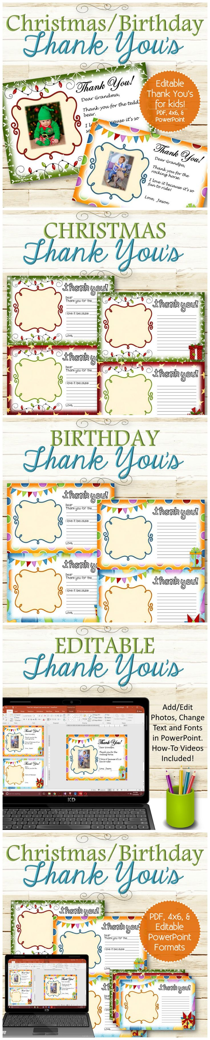 """Editable cute and easy thank you cards for kids to send to others after Christmas or birthdays! Each version comes with a """"fill in the blank"""" card for younger kids and a note area for older kids. There's also a section for a photo or drawing to make it more personal!  Comes with a 8.5""""x11"""" PDF format, 4x6 JPG format, editable PowerPoint format, and """"How-To"""" videos."""
