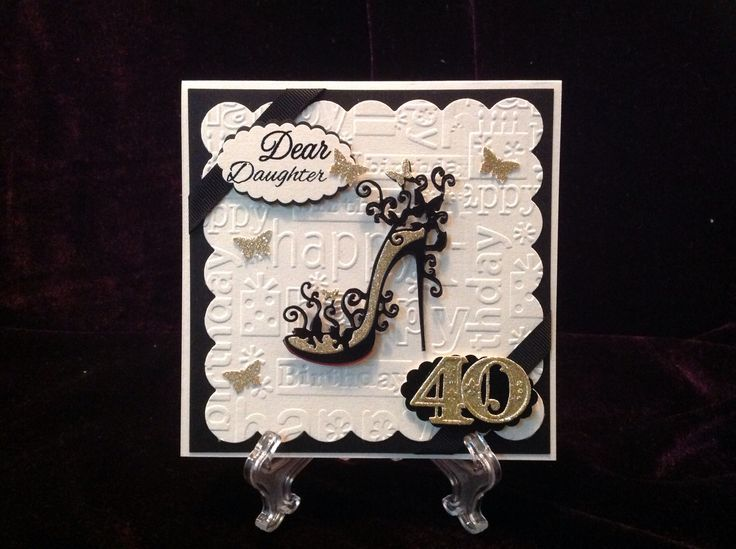 Happy birthday Daughter. Sophisticated Tattered Lace High Heel Glam die. Spellbinders Victorian Numbers and Classic Open Scallops dies. Cuttlebug Happy Birthday embossing folder.