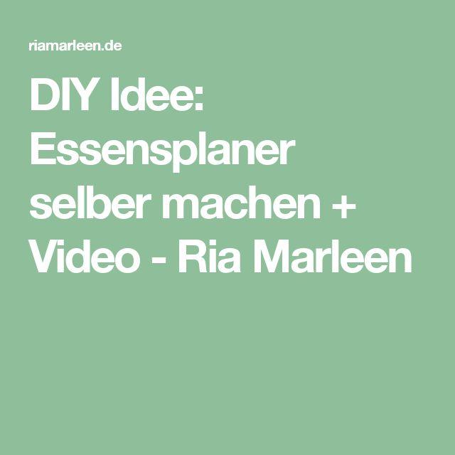 DIY Idee: Essensplaner Selber Machen + Video   Ria Marleen
