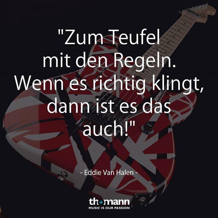 Musiker-Zitat Recht hat er! #Zitat #Musik #EddieVanHale