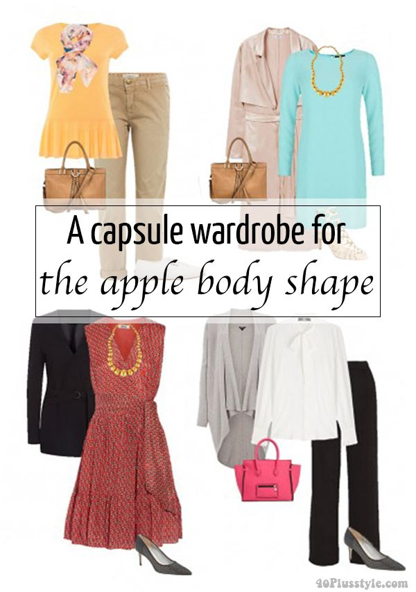 958d90d07482 A capsule wardrobe for the apple body shape (40+ Style - How to look and  feel great over 40!)