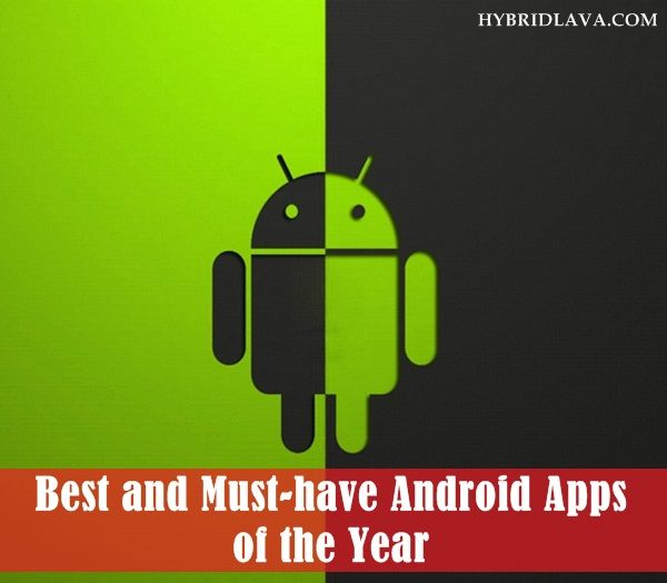 Top 30 #Best and Must-have #Android #Apps of the #Year