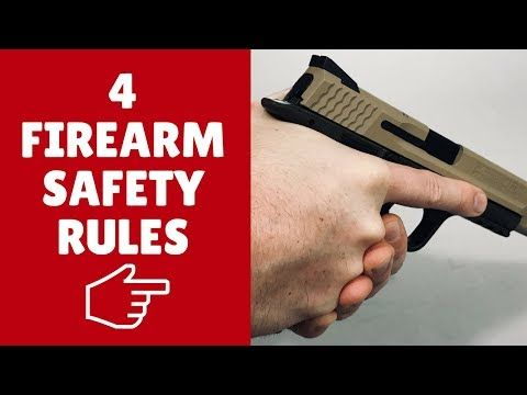 🔫  Firearm Safety Rules - How To Handle ANY Gun Safely (4 EASY Rules) 👌 - YouTube