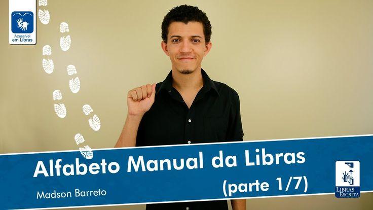 TUDO sobre o Alfabeto em Libras - Datilologia - Alfabeto Manual (1/7) - ...