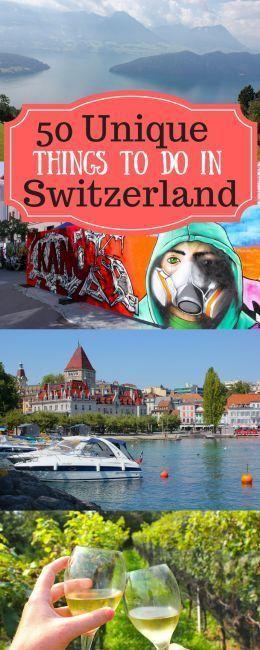 50 Things To Do in Switzerland